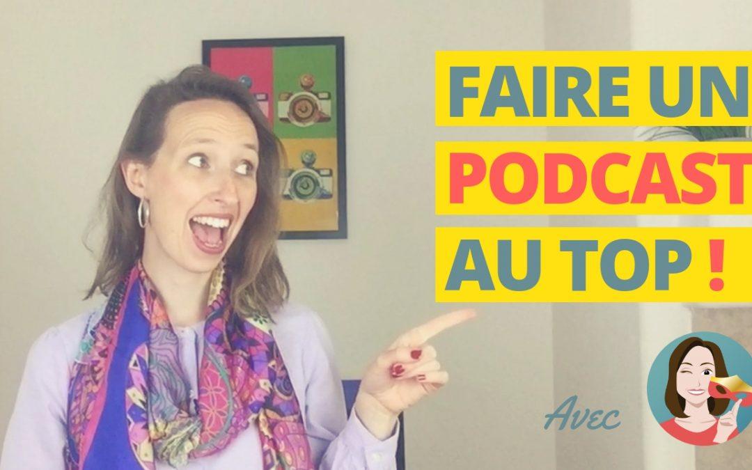 Comment faire un bon podcast (5 CONSEILS)