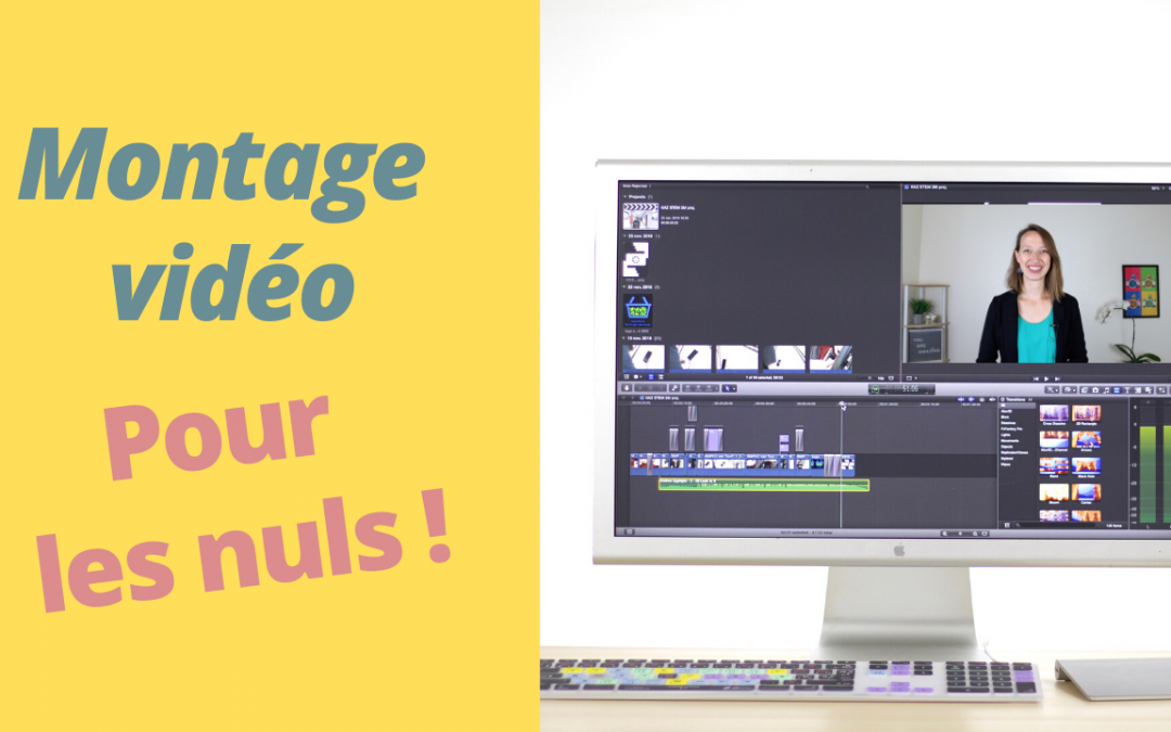 Le montage vidéo basique