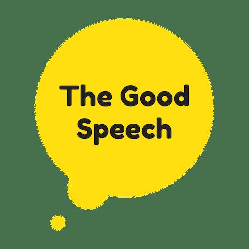 The Good Speech