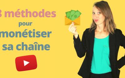 Monétiser ma chaîne YouTube | 8 MÉTHODES